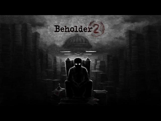 Beholder 2: Teaser 1
