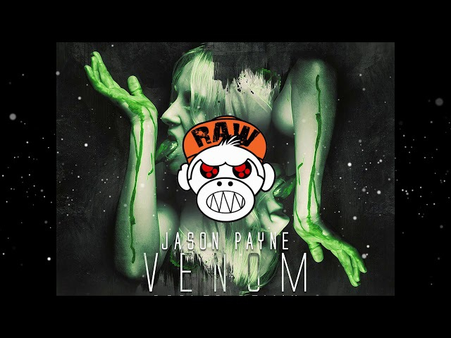 Jason Payne - Venom (Rooler Remix) (XTRA RAW) [MONKEY TEMPO]