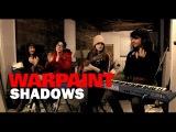 Warpaint - 'Shadows' (Live session)