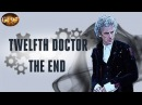 Twelfth Doctor The End