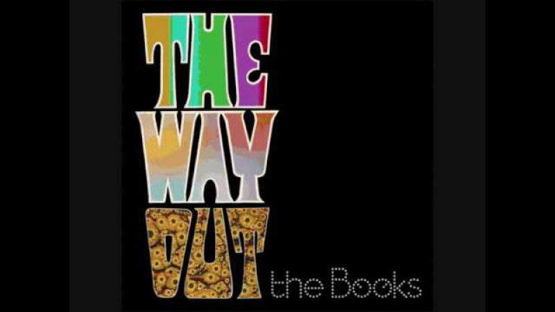 The Books - 14 - Group Autogenics ii - The Way Out