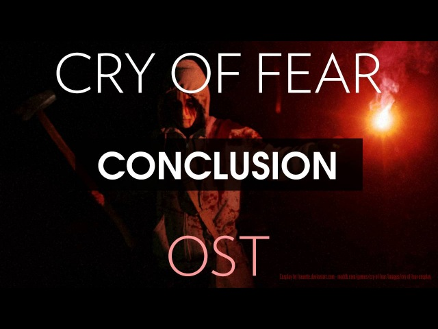 Cry of Fear Soundtrack Conclusion