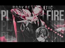 Play with fire. | kuroshitsuji [ book of atlantic ]