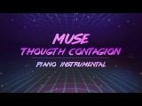 Muse - Thought Contagion (Piano Instrumental)