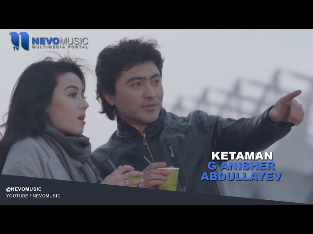 G'anisher Abdullayev - Ketaman   Ганишер Абдуллаев - Кетаман