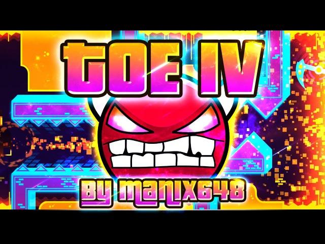 Geometry Dash - ToE IV 100% GAMEPLAY Online (Manix648) HARD DEMON