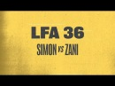 Ricky Simon Defends His Bantamweight Title at LFA 36 March 23rd on AXS TV