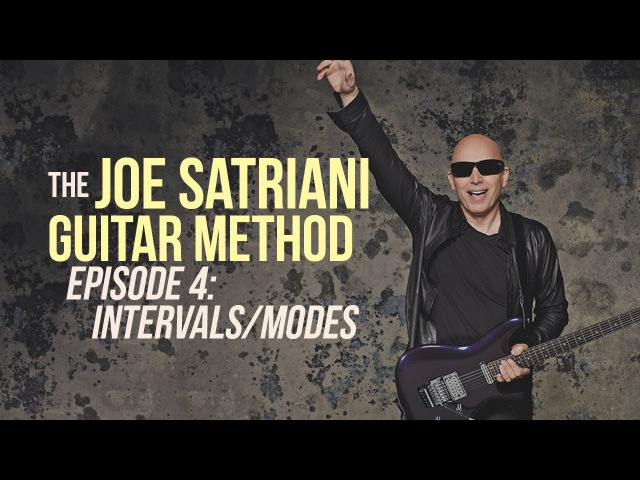 The Joe Satriani Guitar Method Episode 4 Intervals Modes