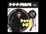 Davy DMX - F-F-F-Fresh (80's Old School Hip Hop Electro)