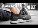 Asics Gel-Lyte III Black (HL7V3-9090) Onfeet Review | sneakers.by