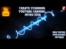 How To Create Youtube Channel Intro 2018