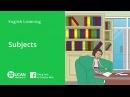 Learn English Listening | Beginner - Lesson 27. Subject