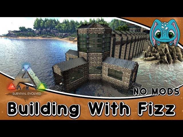 ARK:Survival Evolved Building w/ Fizz :: Modern Tek Base Build Part5 (NO MODS)