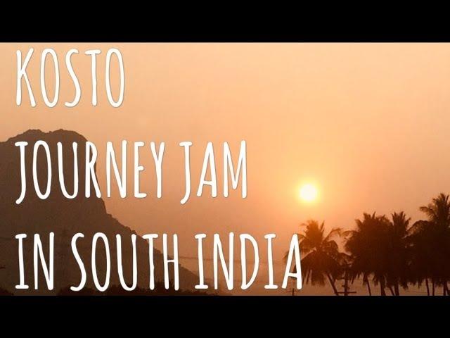 Top9Crew KOSTO   JOURNEY JAM IN SOUTH INDIA 2018
