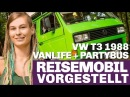 VW T3 1988 - Vanlife Camper und Partybus Yoshi