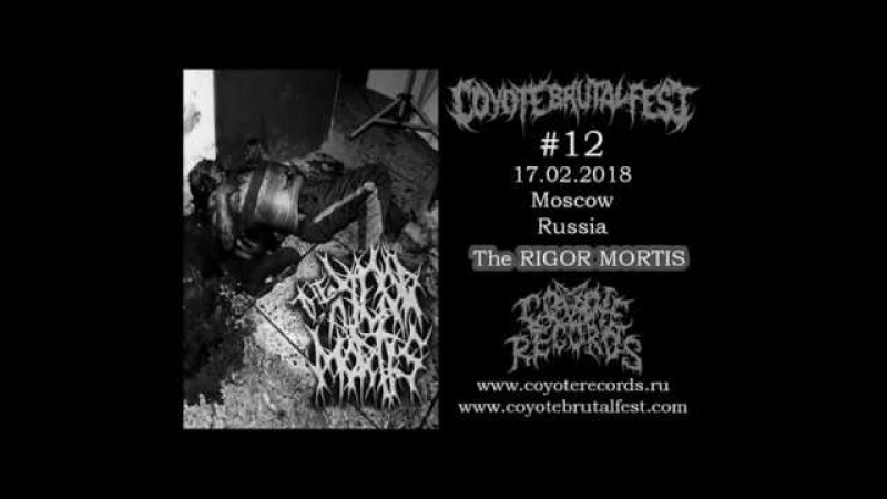 The Rigor Mortis Приглашение на Coyote Brutal Fest-12, 17.02.2018