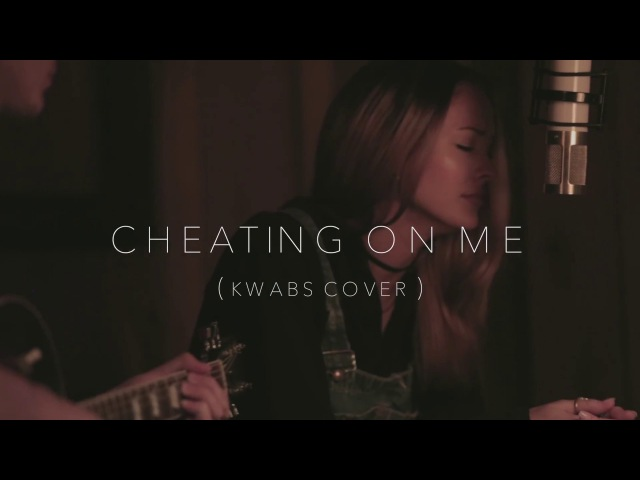 Madison Ryann Ward ft Todd Pritchard Cheating On Me Kwabs Cover