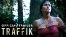 Traffik Trailer (Producers' Cut)