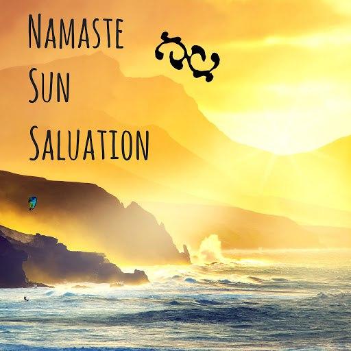 Namaste альбом Namaste Sun Salutation - Goodmorning Yoga Music for Wake Up Fitness Routine