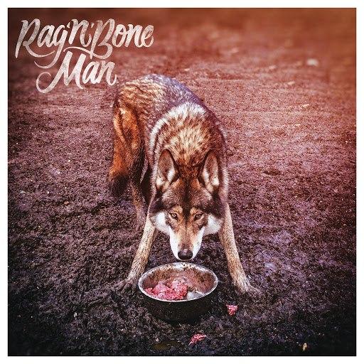 Rag'n'Bone Man альбом Wolves