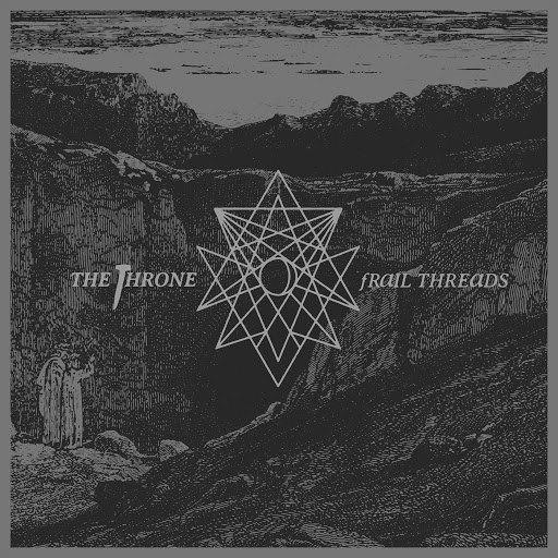The Throne альбом Frail Threads