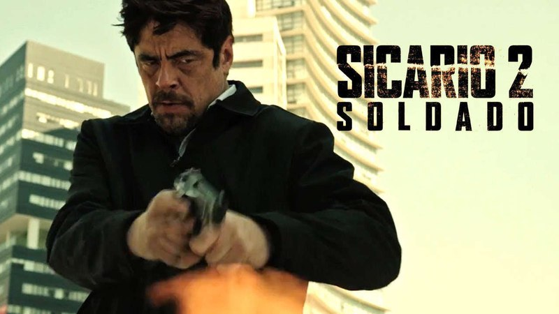 Трейлер фильма - Солдат / Sicario 2: Soldado