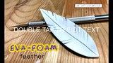 TUTORIAL EVA-Foam - Feather