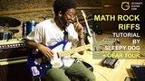Math Rock Riff Tutorial By Sleepy Dog + Gear Tour