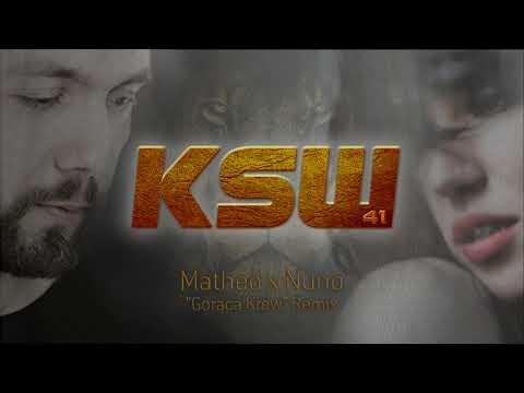 Matheo X Nuno - Gorąca Krew Remix (KSW 41 Opening)