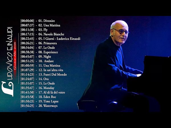 Ludovico Einaudi Greats Hits 2018 || Best Songs Of Ludovico Einaudi Instrumental Playlist