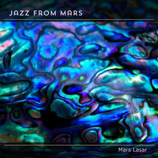 Mars Lasar альбом Jazz from Mars