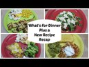 What's for Dinner Plus a New Recipe Recap Shelly's Home Life Aug 21 27 2017