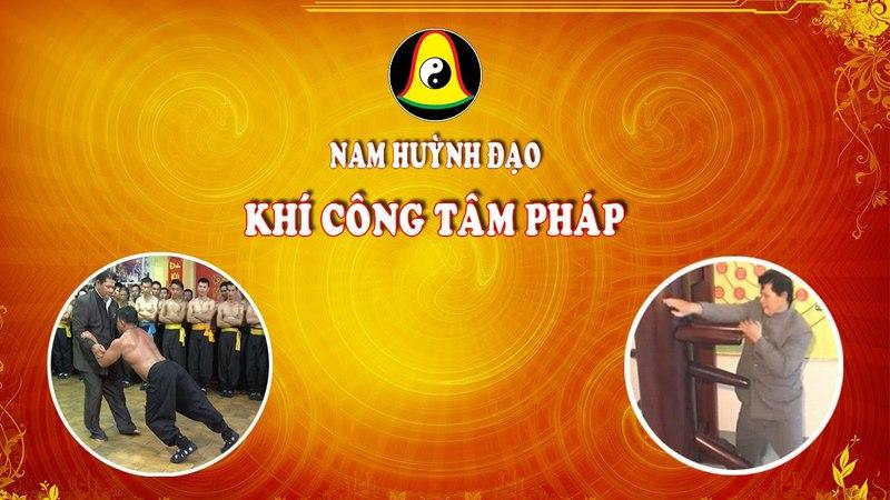 Nam Huỳnh Đạo - Khí Công Tâm Pháp    Phần 2