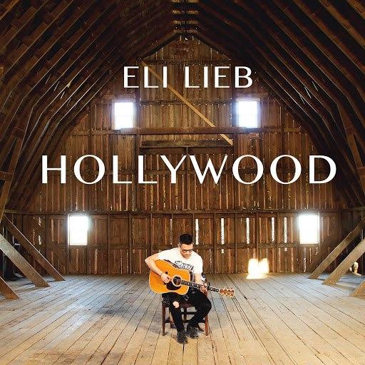 Eli Lieb альбом Hollywood