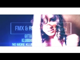 Gitta vs. Klubbheads - No more Klubbhopping (FMX Rob 2.17 Bootleg )