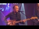 Sting - One Fine Day live - Le Grand Studio RTL