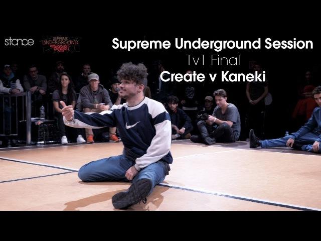 Create v Kaneki Supreme Underground Session 1v1 FINAL