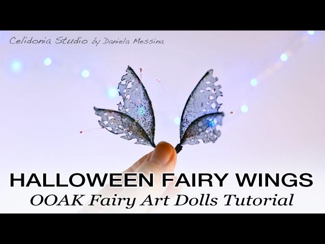 Halloween Fairy Wings | OOAK Art Doll Tutorial