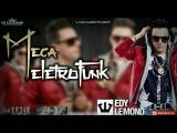 EDY LEMOND - MEGA ELETROFUNK (2017) - DJ Wilson