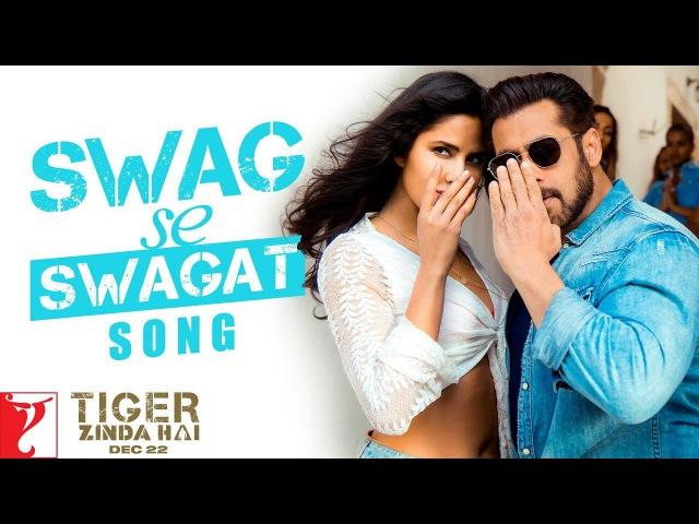 Swag Se Swagat Song | Tiger Zinda Hai | Salman Khan, Katrina Kaif | Vishal Shekhar, Irshad, Neha B