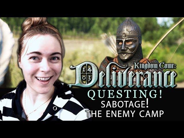 [QUESTING 6 - SABOTAGE! Scouting the Enemy Camp. ] Kingdom Come: Deliverance | Beta Walkthrough