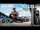 Mad Mike and Ken Block | Drift time / EPIC EDIT