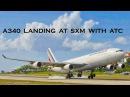 AIR FRANCE AIRBUS A340 LANDING AT SXM WITH ATC