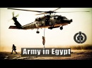Egyptian Armed Forces - Army in Egypt (2018 ᴴᴰ)