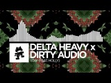 Delta Heavy x Dirty Audio - Stay (feat. HOLLY) Monstercat Release