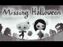 Missing Halloween