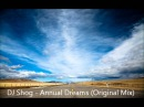 DJ Shog Annual Dreams Original Mix