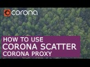 Corona Scatter Proxy how to use | 3D Max Corona Render tutorial
