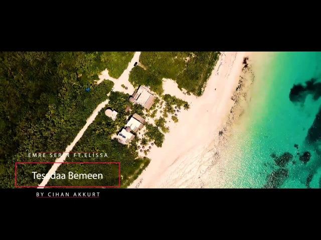 Dj Emre Serin Feat.Elissa - Tesadaa Bemeen (vk.comvidchelny)