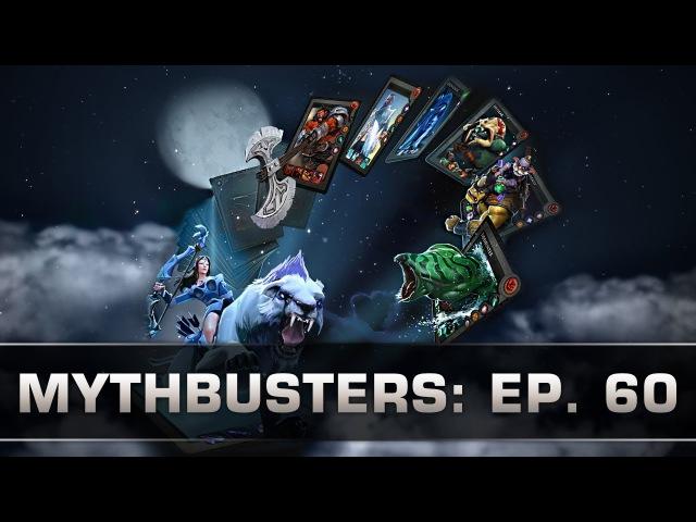 Dota 2 Mythbusters - Ep. 60